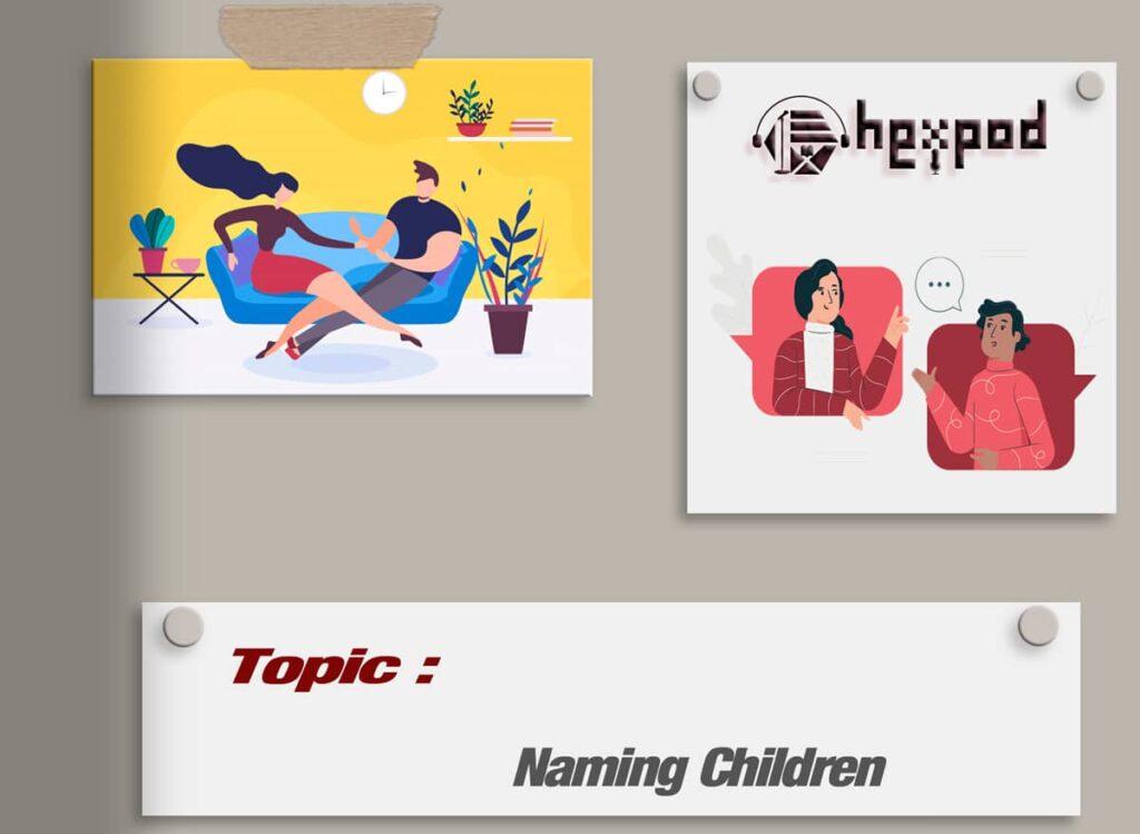 مکالمه موضوعی زبان انگلیسی - سطح مبتدی - Naming Children - English conversation