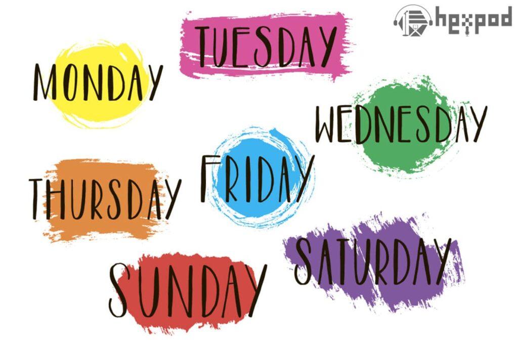 تاریخ در زبان انگلیسی (ِThe date in English) - روزهای هفته در انگلیسی (The Days of the Week)