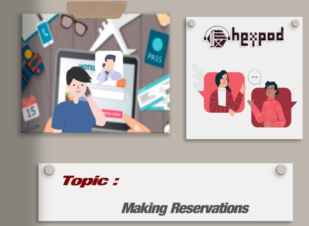 مکالمه موضوعی زبان انگلیسی - Making Reservations