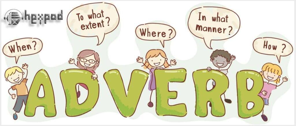 اجزای سخن در زبان انگلیسی - انواع قید و ویژگی های آن - Parts of speech in English (Adverbs)